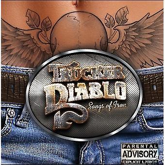 Trucker Diablo - Songs of Iron [Vinyl] USA import