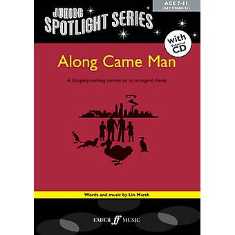 Along Came Man by By composer Lin Marsh