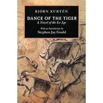 タイガー - ビヨン Kurten による氷年齢の小説 - スティーブンのダンス