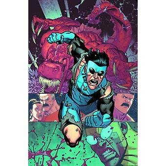 Invencible - volumen 18 - muerte de todo el mundo por Robert Kirkman - John Rau