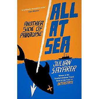 All at Sea by Julian Sayarer - 9781911350231 Book