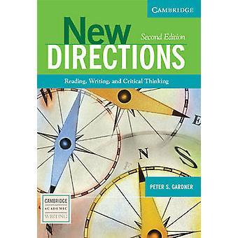 New Directions - Reading - Writing - and Critical Thinking (2nd Revise