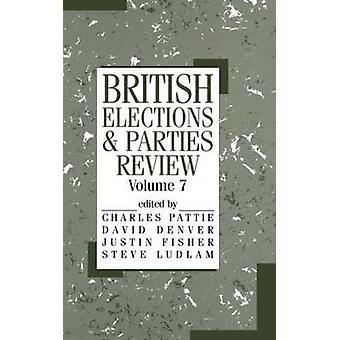 Les élections britanniques et la Parties Review - vol. 7 de David Denver - Justin F