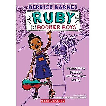 Nueva escuela (Ruby y los muchachos de Booker)
