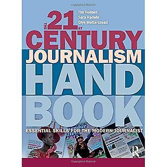 21st Century journalistikk håndboken