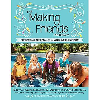 The Making Friends Program: Supporting Acceptance in Your K-2 Classroom