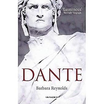Dante: Il poeta, il pensatore politico, l'uomo
