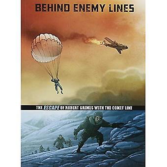 Hinter feindlichen Linien: Die Flucht von Robert Grimes mit der Comet-Linie (grafische Sachbuch: Great Escapes des zweiten Weltkriegs)