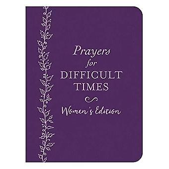 Gebeden voor moeilijke tijden vrouwen Edition: als je niet weet wat te bidden
