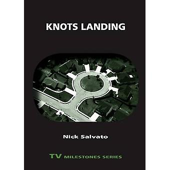 Knots Landing by Salvato & Nick