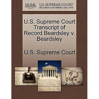 US Supreme Court Abschrift der Aufzeichnung Beardsley v. Beardsley von US Supreme Court