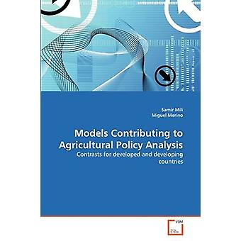 Models Contributing to Agricultural Policy Analysis by Mili & Samir