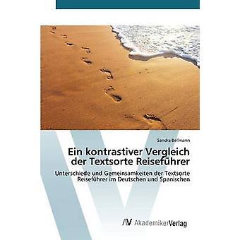 Ein kontrastiver Vergleich der Textsorte Reisefhrer door Bellmann Sandra
