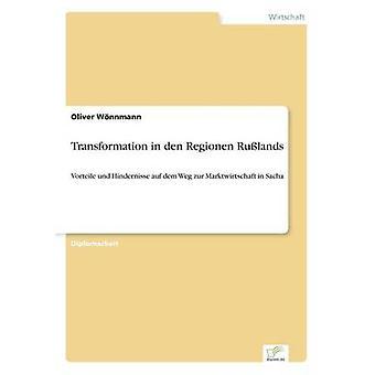 Transformation in den Regionen RulandsVorteile und Hindernisse auf dem Weg zur Marktwirtschaft in Sacha by Wnnmann & Oliver
