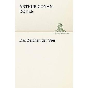Das Zeichen Der Vier von Doyle & Arthur Conan