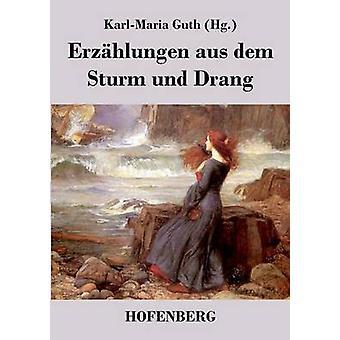 Erzhlungen aus dem Sturm und Drang af KarlMaria Guth
