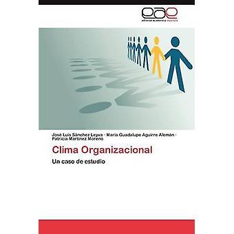 Clima Organizacional jäseneltä S. Nchez Leyva & Jos Luis