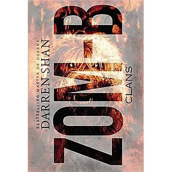 Zom-B Clans by Darren Shan - 9780316214292 Book