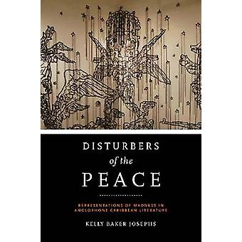 Disturbers of the Peace - Representations of Madness in Anglophone Car