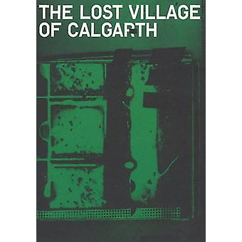 Lost Village of Calgarth by Another Space - 9780955866548 Book