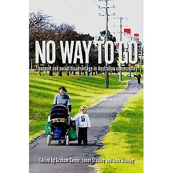 No Way to Go - Transport and Social Disadvantage in Australian Communi