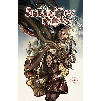 The Shadow Glass by Aly Fell - 9781506700823 Book