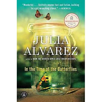 In the Time of the Butterflies by Julia Alvarez - 9781565129764 Book