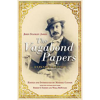 The Vagabond Papers (Expanded edition) by John Stanley James - Michae