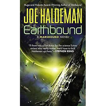 Earthbound by Joe Haldeman - 9781937007836 Book