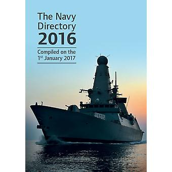 The Navy directory 2016 by Great Britain Ministry of Defence Navy