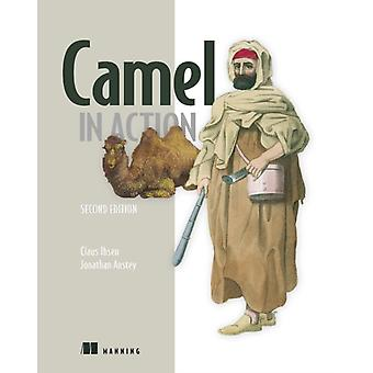 Camel in Action Second Edition de Jonathan Anstey et Claus Ibsen