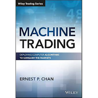 Machine Trading by Ernest P Chan
