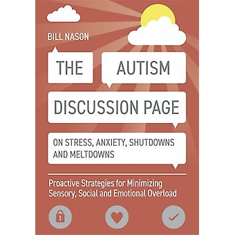 Autism Discussion Page on Stress Anxiety Shutdowns and Mel by Bill Nason