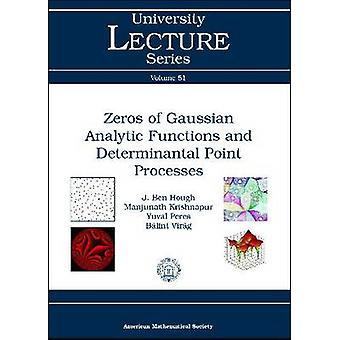 Zeros of Gaussian Analytic Functions and Determinantal Point Processe