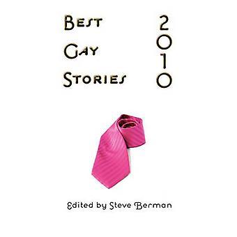 Best Gay Stories 2010 by Berman & Steve