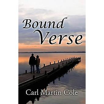 Bound Verse by Cole & Carl Martin