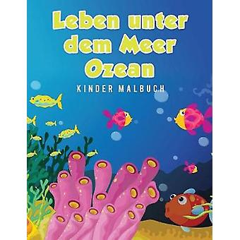 Leben unter dem Meer Ozean Kinder Malbuch by Scholar & Young