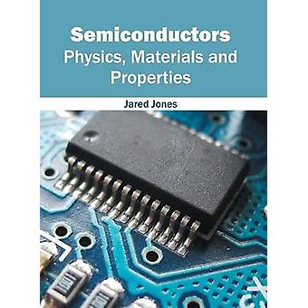 Semiconductors Physics Materials and Properties by Jones & Jared