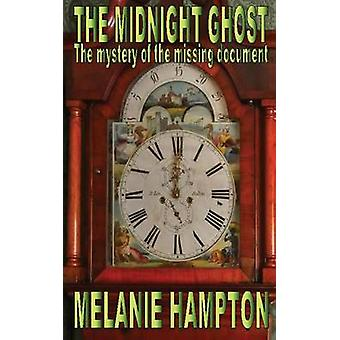 The Midnight Ghost by Hampton & Melanie