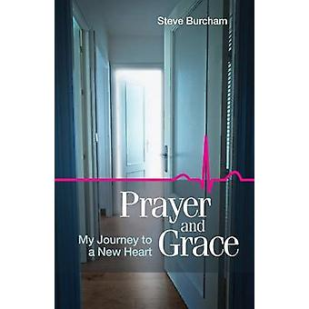 Prayer and Grace by Burcham & Steve