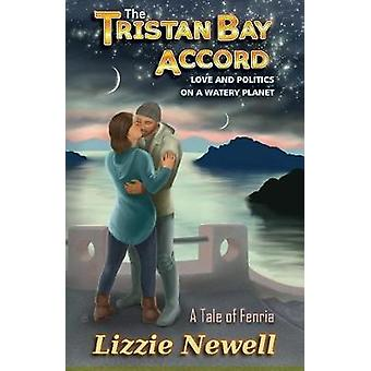 The Tristan Bay Accord by Newell & Lizziie