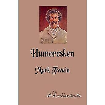 Humoresken by Twain & Mark