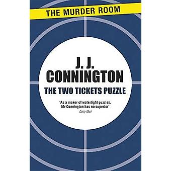 The Two Tickets Puzzle by Connington & J. J.