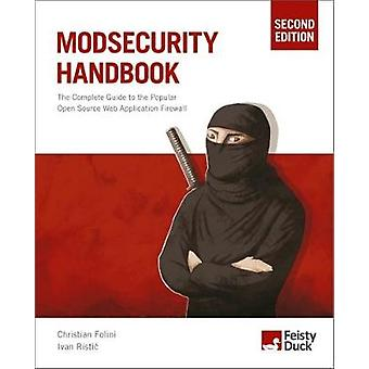 ModSecurity Handbook Second Edition by Folini & Christian