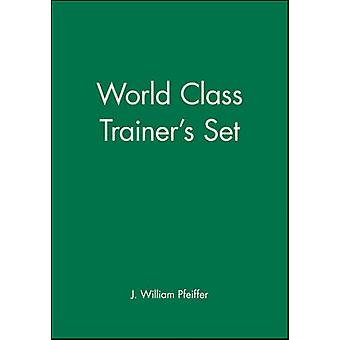 World Class Trainer's Set by J. William Pfeiffer - 9780787995249 Book