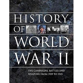 History of World War II - The campaigns - battles and weapons from 193