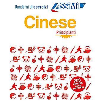 Cinese Principianti - Cahier d'exercices de chinois pour Italiens debu