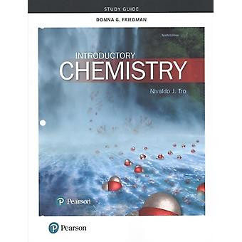 Study Guide for Introductory Chemistry by Nivaldo J Tro & Donna Friedman