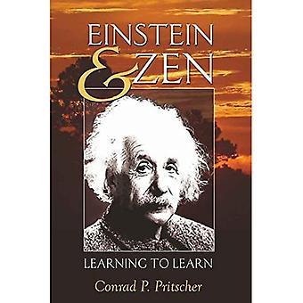 Einstein och Zen: lära att lära (motsatser: studier i den postmoderna teorin av frihet...