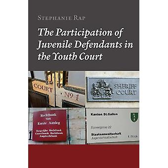 The Participation of Juvenile Defendants in the Youth Court - A Compar